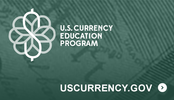U.S. Currency Education Program